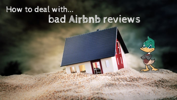9 different ways to deal with a bad Airbnb review - Bnb Duck